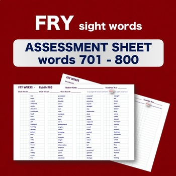Fry Sight Words - Checklist - Words 701-800 - Assessment Sheets **NO PREP**