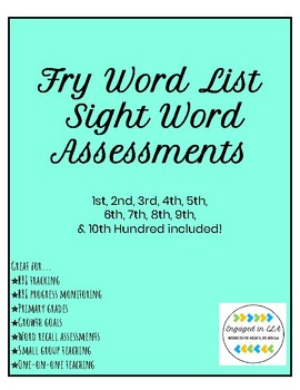 Fry Sight Words Assessments - 1st through 10th Hundreds!