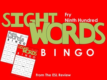 Fry Sight Words Bingo - Ninth Hundred in Color or B&W