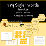 Fry Sight Words Block Letter Match-up Activity 2nd set of 25 in the first 100