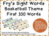 Fry Sight Words - First 100 Words - Basketball Theme