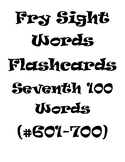 Fry's Sight Words Flash Cards (#601-700)