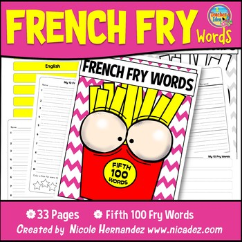 Fry Sight Words: Fry's 5th 100 Sight Words on French Fries