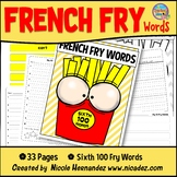 Fry Sight Words: Fry's 6th 100 Sight Words on French Fries