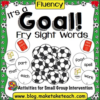 Fry Sight Words - It's a Goal!
