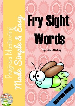 Fry Sight Words: Progress Monitoring Made Simple & Easy {Growing Bundle}