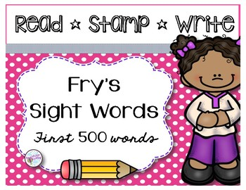 Fry Sight Words *Read*Stamp*Write