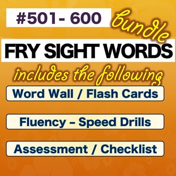 Fry Sight Words  -  SIXTH 100 - Numbered 501-600  * BUNDLE* NO PREP