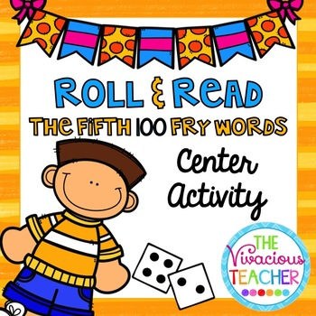Fry Sight Words (The Fifth Hundred Words) Roll and Read Games