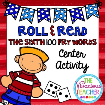 Fry Sight Words (The Sixth Hundred Words) Roll and Read Games
