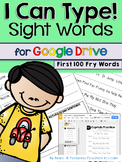 Fry Sight Words Typing Practice for Google Drive