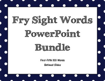 Fry Sight Words Untimed PowerPoints Bundle