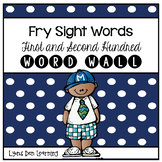Fry Sight Words Word Wall