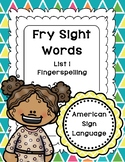 Fry Sight Words in ASL - American Sign Language (Volume 1)