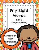 Fry Sight Words in ASL - American Sign Language (Volume 2)