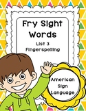 Fry Sight Words in ASL - American Sign Language (Volume 3)
