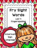 Fry Sight Words in ASL - American Sign Language (Volume 4)