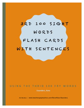 Fry Third Hundred Words - Flash Cards With Sentences