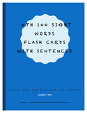 Fry Fourth Hundred Words - Flash Cards With Sentences