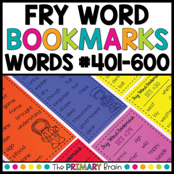 Fry Words #401-600 Sight Word Bookmarks