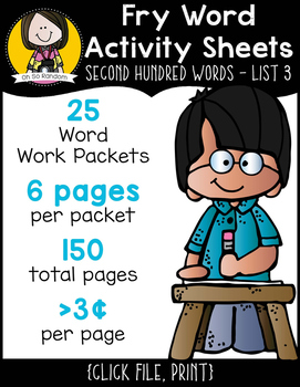 Fry Word Activity Sheets {Second Hundred Words - List 3} {Click File, Print}