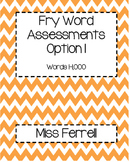 Fry Word Assessment Pack with Student Lists
