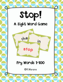 Fry Word Cards 1-100 and Stop! Sight Word Game