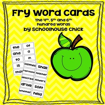 Fry Word Flash Cards- The 4th, 5th and 6th Hundred