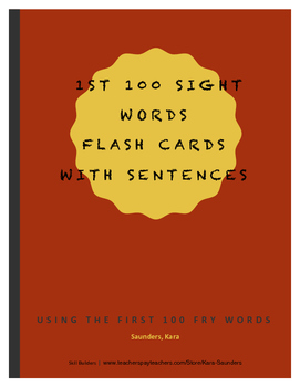 Fry First Hundred Words - Flash Cards With Sentences