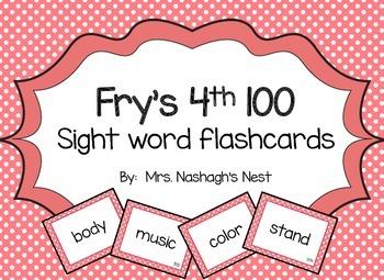 Fry Word Flashcards - 4th 100
