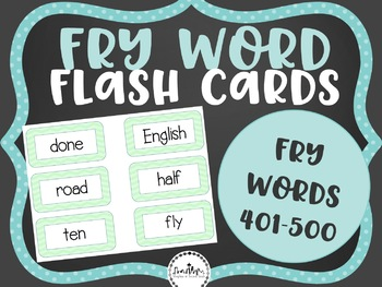 Fry Word Flashcards: Words 401-500