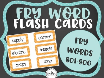 Fry Word Flashcards: Words 801-900