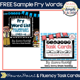 *FREE SAMPLE* Fry Words [PowerPoint and Fluency Task Cards)