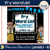Fry Word List PowerPoints: Levels 1-10 [1,000 Words] | Dis