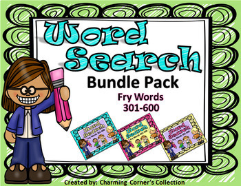 Fry Word Search Bundle (Sets 4, 5, 6 ~ Words 301 - 600)