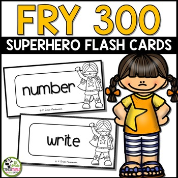 Fry Sight Words Flash Cards (Super Hero) for First 300 Fry Words