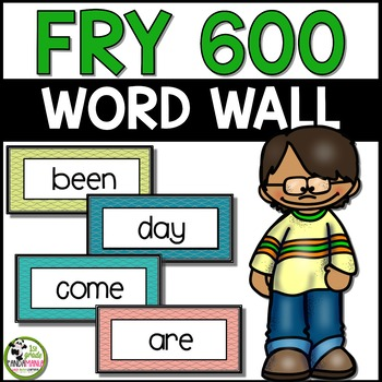 Fry Sight Words Word Wall for First 600 Fry Words