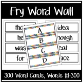Fry Word Wall -OR- Flash Cards (Words #1-300)