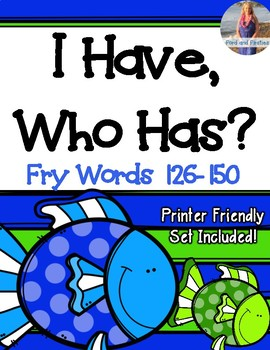"""Fry Words Game """"I Have, Who Has"""" [Words 126-150]"""