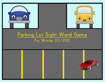 Fry Words 101-200 Parking Lot Sight Word Games
