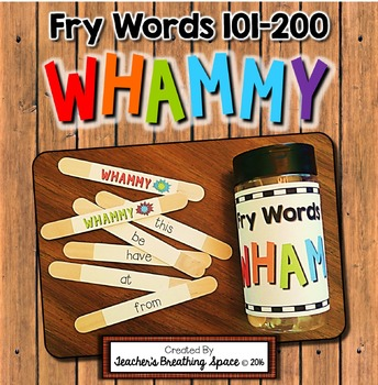 Fry Words 101-200 --- Sight Word Sticks Literacy Center --- Sight Word Whammy