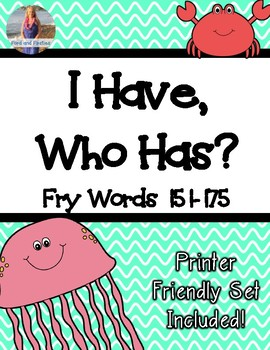 """Fry Words Game """"I Have, Who Has"""" [Words 151-175]"""