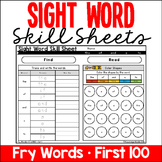 Sight Word Skill Sheets - Fry Words - First 100