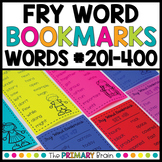 Fry Words #201-400 Sight Word Bookmarks