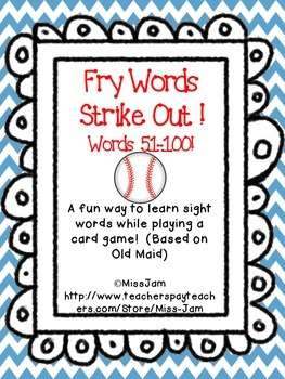 Fry Words 51-100 Strike Out!