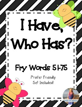 """Fry Words Game """"I Have, Who Has"""" [Words 51-75]"""
