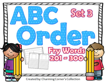 Fry Words ABC Order Set 3 ~ Words 201-300