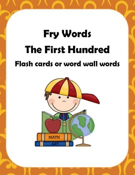 Fry Words First Hundred  Flash Cards or Word Wall Words