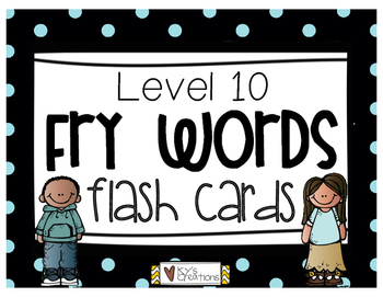 Fry Words Flash Cards Level 10