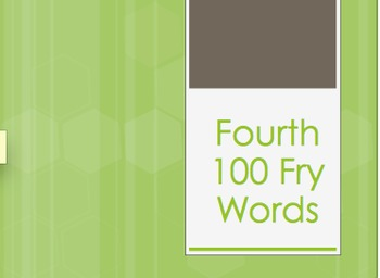Fry Words Fourth 100 Power Point